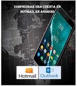 Configurar una cuenta en Hotmail en android